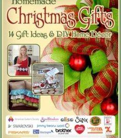 Homemade Christmas Gifts: 14 Gift Ideas & Diy Home Decor PDF