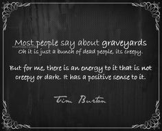 tim burton quotes ~ I completely agree!!