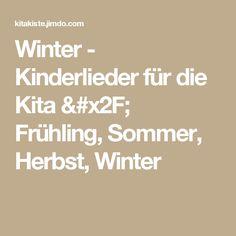 Winter - Kinderlieder für die Kita / Frühling, Sommer, Herbst, Winter