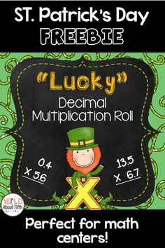"""Are you looking for a quick, fun St. Patrick's themed decimal multiplication game? Well, you're in """"Luck""""....... This game only requires Lucky Decimal Multiplication Roll Recording Sheets (included), dice, and calculators. You can download, print and play"""