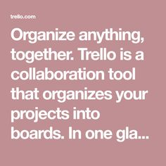 Organize anything, together. Trello is a collaboration tool that organizes your projects into boards. In one glance, know what's being worked on, who's working on what, and where something is in a process. Apple Tv, Trello Templates, Amélioration Continue, What Is Work, Project Board, Instructional Design, Seo Marketing, Blog, Business Design