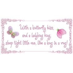 With a butterfly kiss, and a ladybug hug, sleep tight little one, like a bug in a rug! Removable Wall Vinyl Sticker – stickers art sayings quote butterflies ladybugs lady bug nursery girl room baby girls decor decoration decorations