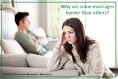 ACWM: Why Are Some Marriages Harder Than Others?