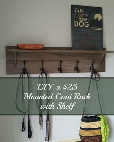 Wall-mounted coat rack with shelf - only $25 in materials weekend project