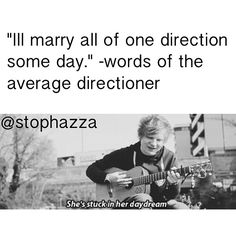 Oh Ed I would marry you too of course!:)