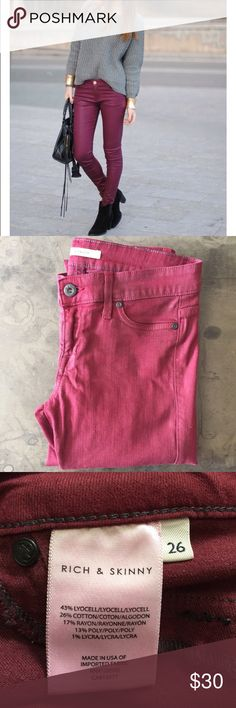 Rich & Skinny Wax Coated Skinny Jeans Rich & Skinny Wax Coated Skinny Jeans. Size 26. In excellent condition and on trend for Fall! The color is a burgundy/red. **first photo is to show style of jeans, they are not the exact jeans.** First image from Pinterest. Rich & Skinny Jeans Skinny