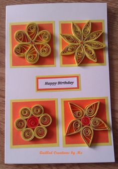 Birthday card - by: Tatiana Gajdosova Quilled Creations
