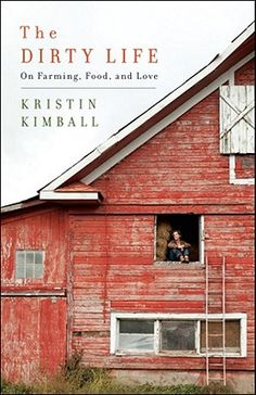 An AWESOME book by Kristin Kimball, NYC journalist who goes to do a story on a farmer and whoops! falls in love. She now runs Essex farm w/ her husband and grows food year 'round for their CSA members http://www.kristinkimball.com/essex-farm
