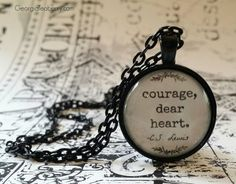 C.S. Lewis Quote Courage Dear Heart glass dome by GeorgiaTeaberry