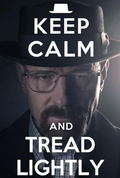 Walter White --Breaking Bad