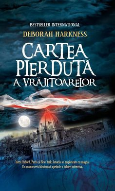 Cartea pierdută a vrăjitoarelor, de Deborah Harkness - o lume magnifică Deborah Harkness, All Souls, My Books, Romantic, Fantasy, Reading, Blog, Wonderland, Study