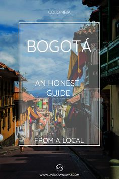 What is Bogota really like? As Colombia becomes one of the hottest backpacker destinations, where does Bogota fit into this?