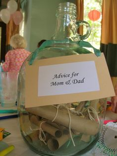 Beach Baby Shower - Message in a Bottle - Advice for Mom and Dad. Not sure how they'd get the notes out of there though...