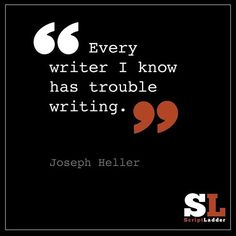 Every writer has trouble writing