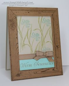 Stamps:  Love & Sympathy ; Loving Thoughts ; Hardwood  Embellishments:  Soft Suede 3/8″ Taffeta Ribbon  Card Stock:  Sahara Sand (121043) – 4-1/4″ x 11″ card base, 3″ x 3-1/4″ panel; Soft Suede (115318) – 4-1/4″ x 5-1/2″ panel (cut down to four 11/16″ strips); Whisper White (100730) – 4″ x 5-1/4″ panel (inside card); Subtles Core'dinations Card Stock (129954) – 1″ x 3″ panel Ink:  Soft Suede Classic Stampin' Pad (126978); Pool Party & Pear Pizzazz Stampin' Write Markers  Tools…