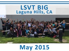 "We also congratulate our new LSVT BIG Certified Clinicians from our LSVT BIG Training and Certification Workshop in Laguna Hills, CA this weekend. A big ""THANK YOU"" to our hosts at Saddleback Memorial Medical Center. Also, we could not do it without our LSVT BIG Faculty Patricia Brown, Kathy Salik and Tami Hefferon. We look forward to hearing from our new LSVT BIG Certified Clinicians as they implement the therapy in their clinical practice. #LSVTBIG"