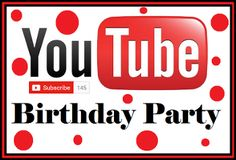 Free Youtube Birthday Party Printables 10th Birthday Parties, Birthday Party Favors, Diy Birthday, Birthday Party Decorations, Birthday Invitations, 13th Birthday, Birthday Ideas, Youtube Theme, Youtube Party