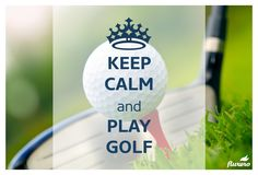 #keepcalm and play #golf