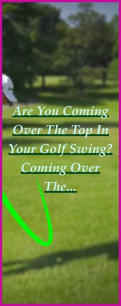 Are you coming over the top in your golf swing?  Coming over the top in your golf swing simply means not following the correct club path on your downswing... In... | Correct Golf Swing Mechanics | How To Fix Your Golf Swing Slice | Golf Swing Tips For Beginners | Swing Around Body Not Down Golf. In order to remove their piece, golfers must initially discover how to fix an over the top ... #golfislife #DiY Golf Hacks