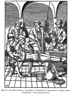 Posterazzi The Water Torture Copy Of Woodcut In J DamhoudereS Praxis Rerum Criminalium Published Antwerp 1556 Canvas Art - Ken Welsh Design Pics x Renaissance, The Inquisition, Spanish Inquisition, Landsknecht, Prisoners Of War, Knights Templar, Dark Ages, Friend Zone, Tatoo