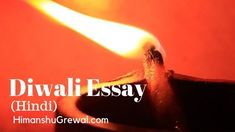 Essay on Diwali in Hindi For Child - दिवाली पर भाषण और निबंध Diwali In Hindi, Diwali Essay, Diwali Festival, Language, Child, Boys, Kid, Languages, Children
