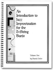 An Introduction to Jazz Improvisation for the 5-String Banjo