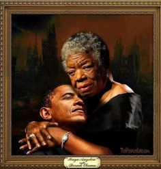 In a touching tribute to the recently deceased celebrated poet, Maya Angelou, president Barack Obama didn't spare elevated epithets, praising her as the Barack Obama . Barack Obama, Black Love Art, My Black Is Beautiful, Beautiful People, Beautiful Poetry, Beautiful Person, Beautiful Moments, Simply Beautiful, Red Black