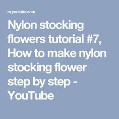 how to make stocking flowers step by step