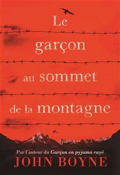 Le Garçon au sommet de la montagne John Boyne, Lectures, Sheet Music, Pierrot, Books, Grand Format, Sauf, Childhood, Paris