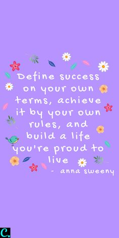 Define success on your own terms, achieve it by your own rules, and build a life you're proud to live #successquotes #success #successfulwomen #successmindset #quotesinspirational Positive Quotes For Life, Happy Quotes, Me Quotes, Motivational Quotes, Inspirational Quotes, Qoutes, Swag Quotes, Quotations, Bellet Journal