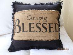 "Black Burlap Decorative Pillow ""Simply Blessed""12x12  Complete Handmade  #HandmadebyNana"