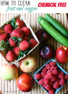 How to Clean Fruits and Vegetables Without Chemicals (the vinegar also helps produce to last longer!)