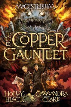 The Copper Gauntlet (Magisterium Series #2)