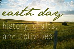 (There's a contest happening until Earth Day! Enter your fave activity or craft for 1 of 2 chances to win FOUR prizes!) Earth Day History, Crafts, and Activities for the Whole Family!