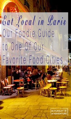 Eat Local in Paris | Our Foodie Guide to One of Our Favorite Food Cities Discover where to eat like a local in Paris with our newest guide. From quaint bistros to French Pyrenees cuisine to wine bars and hip cocktail bars find out where the locals are eating in Paris! #eatlocal #paris #france