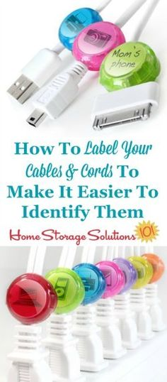 How to labels cords, wires and cables you've got for various electronics in your home, so you can identify them more easily when you need them {on Home Storage Solutions 101}