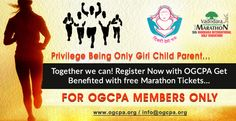 Privilege being only girl child parent...Together we can! Register now with OGCPA get benefited with free marathon tickets... for OGCPA members only... http://ogcpa.org/