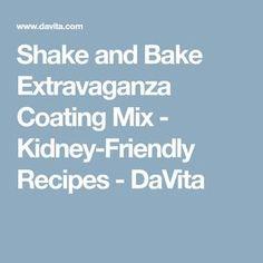 Shake and Bake Extravaganza Coating Mix - Kidney-Friendly Recipes - DaVita Davita Recipes, Kidney Recipes, Diet Recipes, Recipies, Low Potassium Recipes, Low Sodium Recipes, Low Sugar Recipes, No Salt Recipes, Healthy Kidney Diet