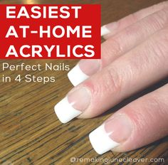 Easiest #DIY Acrylic #nails EVER - http://www.remakingjunecleaver.com/easiest-diy-acrylic-nails/