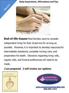 March 9 Daily CareGiver Affirmation: End-of-life-Issues  #caregiver #caregiving http://www.caregiverpartnership.com/