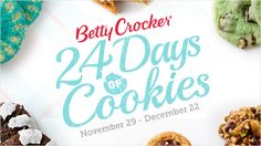 Betty Crocker® 24 Days of Cookies - November 29 to December 22