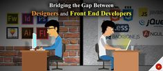 How a web development company can ensure a profitable final product? By bridging the gap between designers and front end developers and here's how to do it! #WebDesignandDevelopmentCompany #WebDevelopmentAgency #FrontEndDevelopmentExperts
