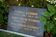 """Actor Carroll O'Connor is best known as Archie Bunker from """"All in the Family"""", a wildly popular 70's TV show   grave site  westwood village"""