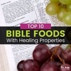 Top 10 Bible Foods that Heal + the Biblical Diet - Dr. Axe
