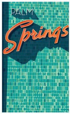 Illustrator Richard Zielenkiewicz: Palm Springs love this place! Palm Springs Restaurants, Claude Monet, Palm Springs Style, Ps I Love, Slim Aarons, Illustrator, Palm Desert, Co Working, Old Signs