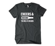 21st Birthday Gift for Him or Her-Cheers to My by SuperCoolTShirts