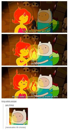 Funny Tumblr stuff. I am not a Flame Princess fan, but I have to agree with her on this one. X3