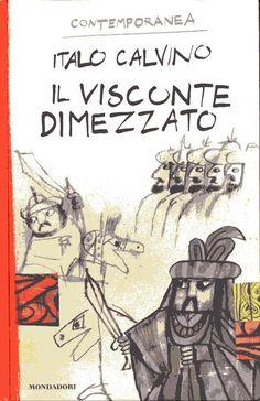 Italo Calvino-Il Visconte Dimezzato