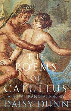 The Poems of Catullus (Collins Classics) - Written in the twilight of the Roman Republic, the poetry of Gaius Valerius Catullus offers a delicious insight into the passions and gossip of high Roman society. From the poet and his friends to cultural and political titans, including Caesar, Cicero, and Pompey, his cutting, modern verse spares no-one. In this new translation by Daisy Dunn, author of Catullus' Bedspread, his obscene honesty, arrogant wit and surprising tenderness