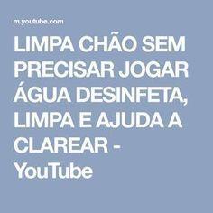 LIMPA CHÃO SEM PRECISAR JOGAR ÁGUA DESINFETA, LIMPA E AJUDA A CLAREAR - YouTube